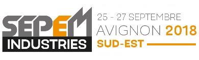 SEPEM INDUSTRIES  Avignon - 25 septembre 2018 - Conférences