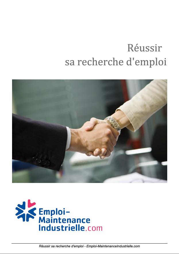 Brochure : Reussir sa recherche d emploi en maintenance industrielle