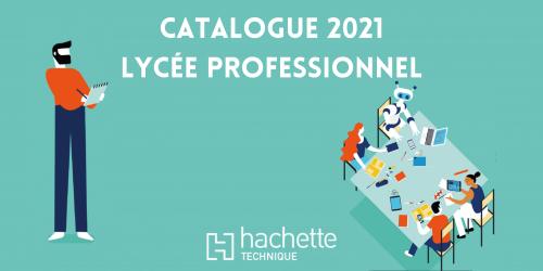 Nouveautés 2021 – Lycée Professionnel