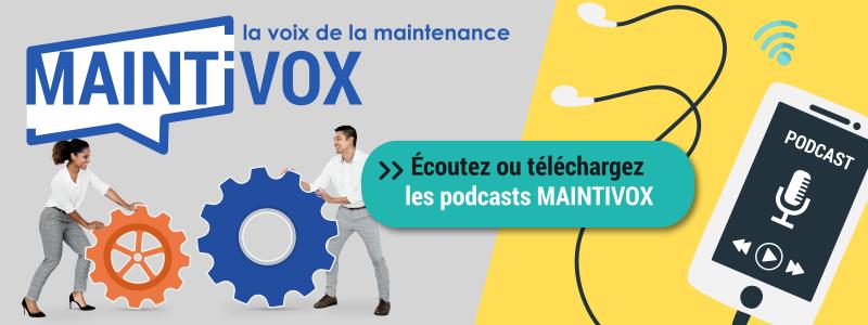 Découvrez les témoignages métier - Podcast Maintivox