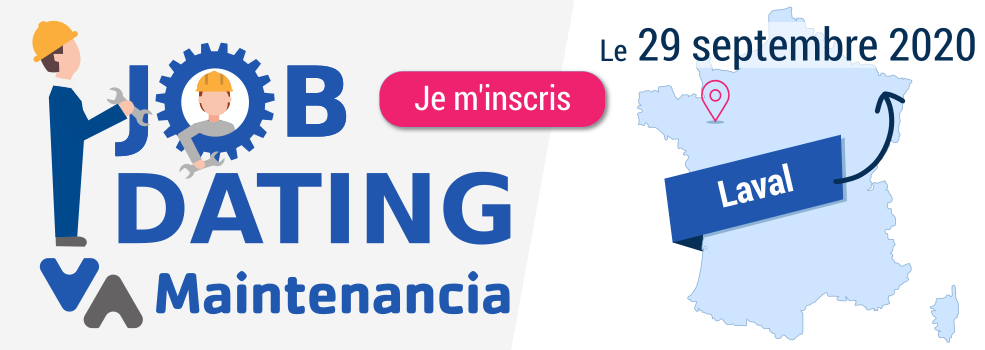 Job-Dating Maintenancia : LAVAL (53) - 29 septembre 2020